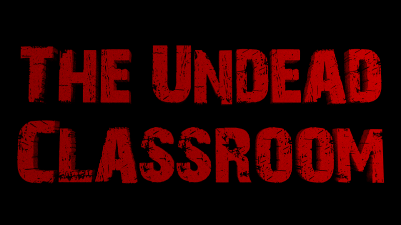 The Undead Classroom header image